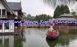 Desa dengan Nuansa Jepang : Kampung Jepang Kyoto Bandung